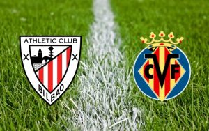 Athletic Bilbao vs Villareal – Duel tare in La Liga!