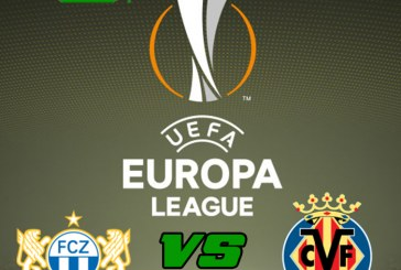 Zurich vs Villareal – Meci tare in grupa Stelei!