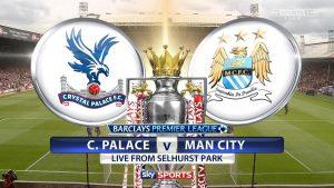 Crystal Palace vs Manchester City – Oaspetii iti aduc banii!
