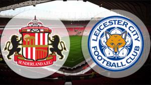 Sunderland vs Leicester. Doua echipe cu foame de puncte.