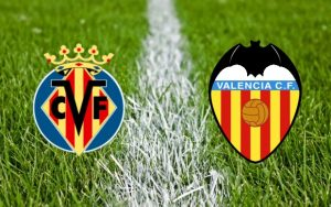 Villarreal vs Valencia – Cota buna pentru Victoria gazdelor!