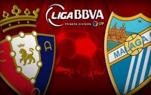 Osasuna vs Malaga - Vezi trei cote la siguranta pentru primul meci al etapei din Spania
