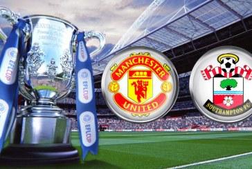 Manchester United vs Southampton – Meci tare in FINALA EFL CUP!