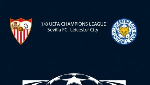 Sevilla vs Leicester - Golurile multe iti dubleaza investitia