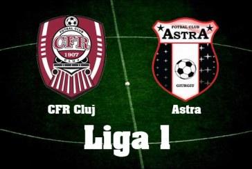 CFR Cluj vs Astra Giurgiu – Ardelenii favoriti!