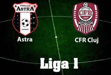 Astra vs CFR Cluj – Meci spectaculos la Giurgiu!