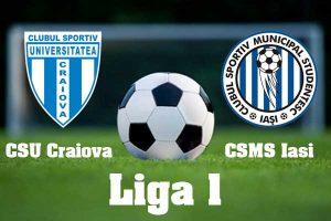 CS U Craiova vs CSM Poli Iasi - Super-oferta la startul Ligii I - Cota 10 pentru victoria oricarei formatii