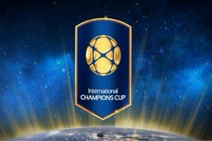 International Champions Cup 2017 - Ponturi, program si super cote