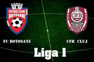 FC Botosani vs CFR Cluj - Trei ponturi pentru profit fara emotii
