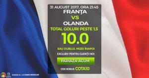 Pariaza la cota 10 pe 2+ goluri marcate in Franta vs Olanda