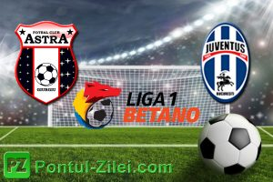 Astra Giurgiu vs Juventus Bucuresti - Mizam pe victoria astralilor!