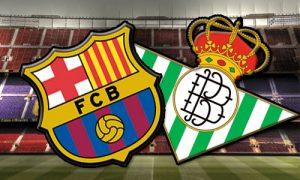 Barcelona vrea sa razbune cu Betis esecurile din El Clasico