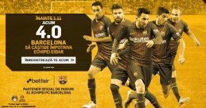 Profita chiar acum de cota 4.0 pentru un succes al Barcelonei cu Eibar