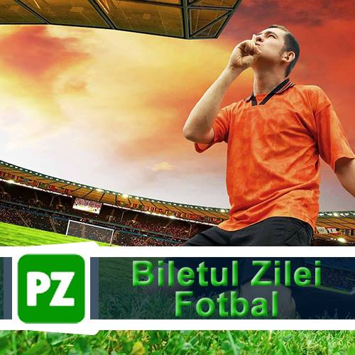 Biletul zilei din fotbal – Vineri 11 Mai – Cota 2.67 – Castig potential 267 RON