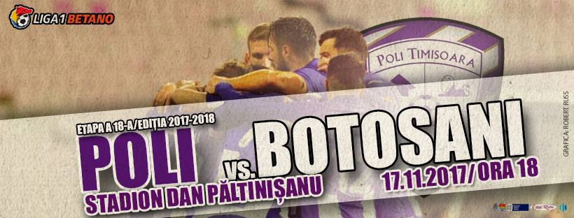 Ponturi pariuri fotbal Liga 1 - Poli Timisoara vs FC Botosani