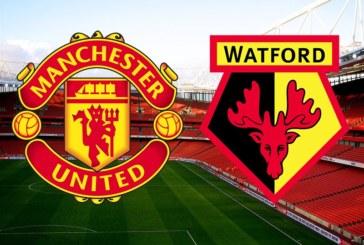 "Manchester United vs Watford – ""Diavolii"", cu gândul la finala Cupei Angliei"