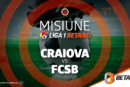 Misiune Betano: Universitatea Craiova vs FCSB!