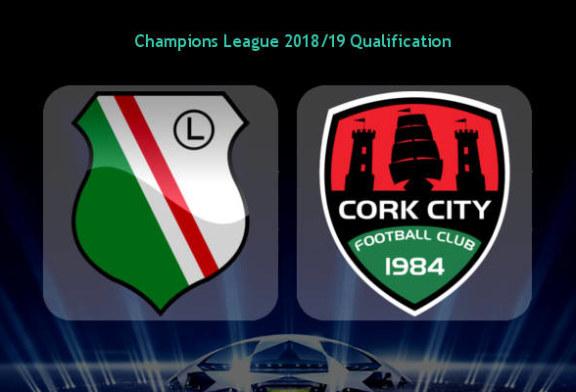 Ponturi Legia vs Cork City 17 iulie Liga Campionilor
