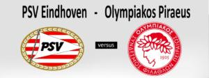 Ponturi PSV - Olympiakos Fotbal 25-Februarie-2021 Europa League