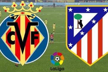Ponturi pariuri Villarreal vs Atletico Madrid – Spania Primera Division 20 octombrie 2018