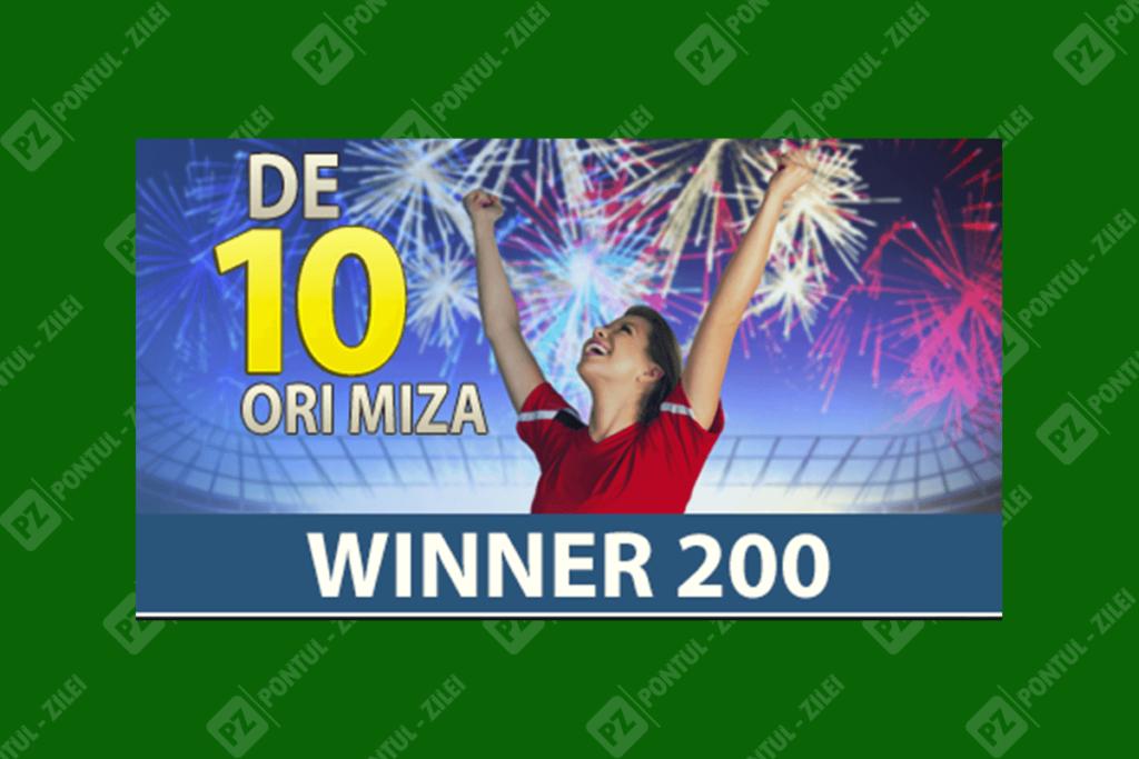 de 10 ori miza Winner 200