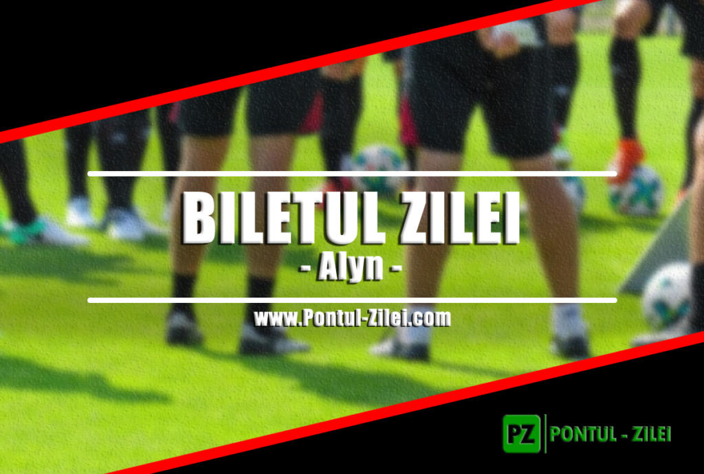 Biletul fotbal Alyn – Sambata 09 Noiembrie – Cota 2.59 – Castig potential 259 RON