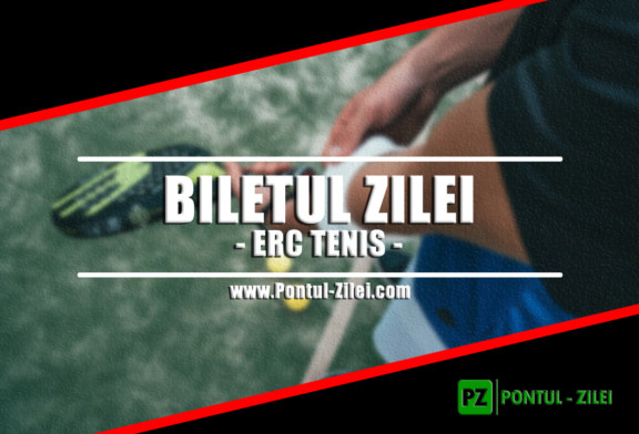 Biletul zilei din tenis de la ERC – Marti 23 Aprilie – Cota 2.21 – Castig potential 221 RON