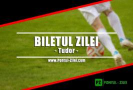 Biletul Zilei fotbal de la Tudor Popa