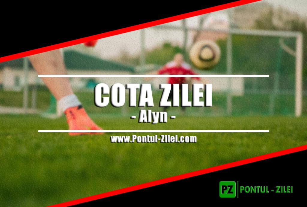 Cota zilei din fotbal Alyn – Joi 05 Decembrie – Cota 2.05 – Castig potential 205 RON
