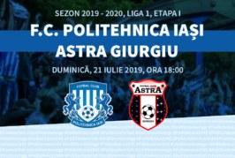Ponturi Poli Iasi vs Astra Giurgiu fotbal 21 iulie 2019 Liga I Romania