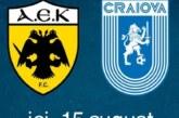 Ponturi AEK Atena vs Universitatea Craiova fotbal 15 august 2019 Europa League