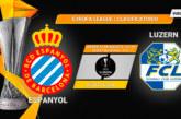 Ponturi Espanyol-Luzern fotbal 15-august-2019 retur preliminarii Europa League