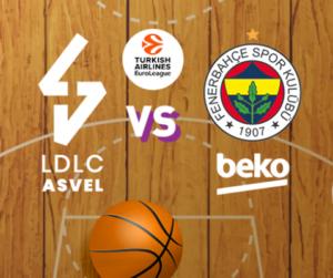Ponturi ASVEL Lyon vs Fenerbahce baschet 22 noiembrie 2019 Euroliga