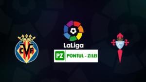 Ponturi Villarreal vs Celta Vigo fotbal 24 noiembrie 2019 La Liga Spania