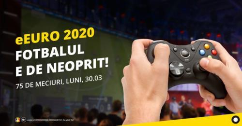 75 de meciuri la eEuro 2020!