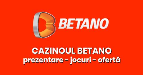 Cazinoul Betano: Prezentare, jocuri și oferta!