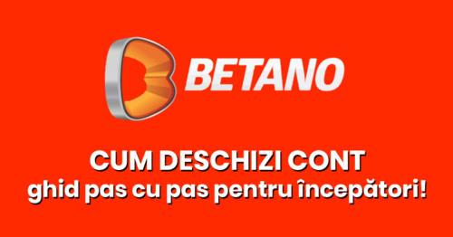 Cum deschizi cont la Betano – Ghid pas cu pas!