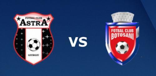 Ponturi Astra Giurgiu vs FC Botosani fotbal 6 martie 2020 Liga 1