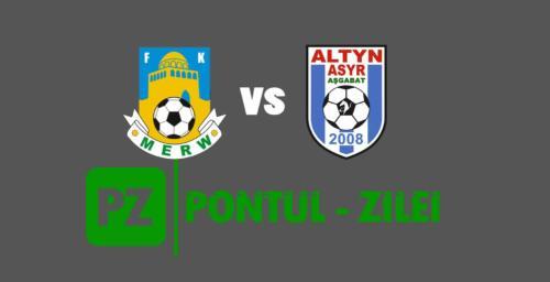Ponturi Merw-Altyn Asyr fotbal 13-mai-2020 Yokary Liga