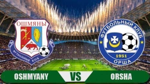 Ponturi Oshmyany vs Orsha fotbal 10 mai 2020 Divizia I