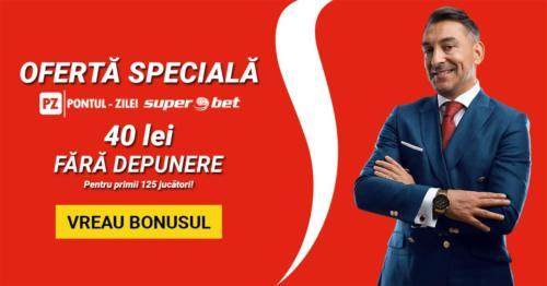Oferta EXCLUSIVA de la SUPERBET: 40 RON FARA DEPUNERE pentru prietenii Pontul-Zilei!