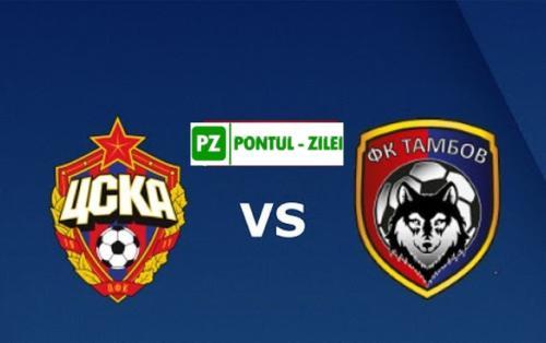 Ponturi TSKA Moscova vs Tambov fotbal 15 august 2020 Premier League