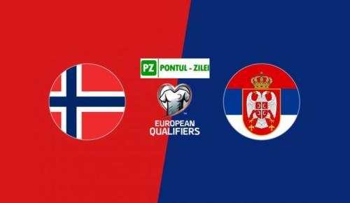 Ponturi Norvegia vs Serbia fotbal 8 octombrie 2020 preliminarii Euro