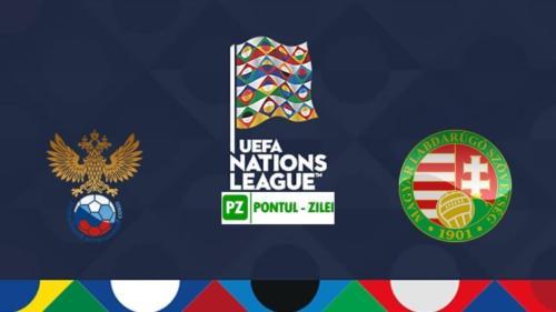 Ponturi Rusia vs Ungaria fotbal 14 octombrie 2020 Liga Natiunilor