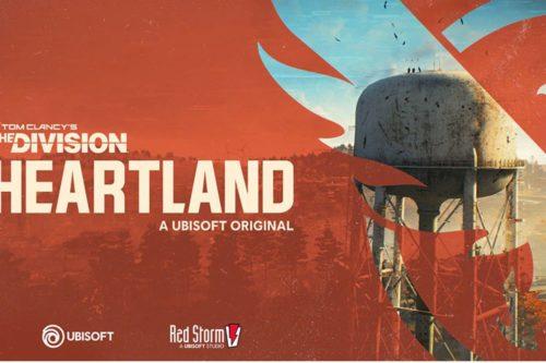 The Division Hearthland: Un nou joc lansat de Ubisoft