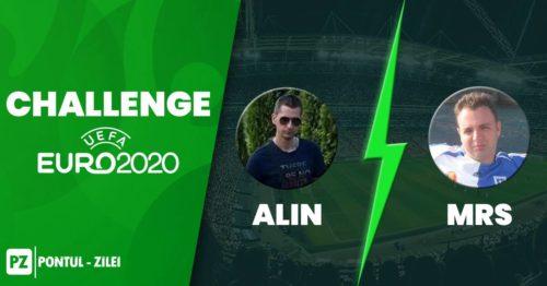 Challenge EURO2020 Alin vs MRS - Duminica 11 Iulie 2021