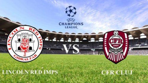 Ponturi Lincoln Red Imps vs CFR Cluj fotbal 20 iulie 2021 Liga Campionilor