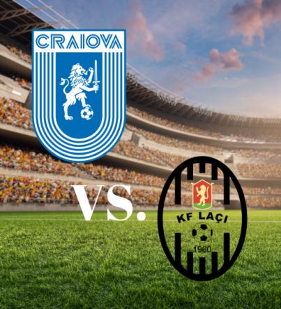 Ponturi Universitatea Craiova vs Laci fotbal 29 iulie 2021 Conference League