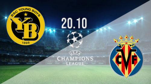 Ponturi Young Boys-Villarreal 20-octombrie-2021 Champions League